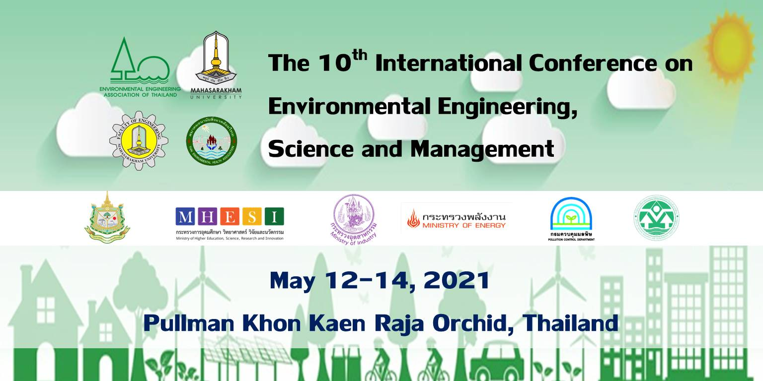The 10th International Conference on Environmental Engineering, Science and Management